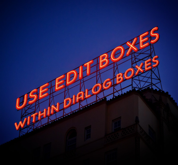USE EDIT BOXES WITHIN DIALOG BOXES